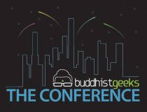 Buddhist Geeks 2012 Conference